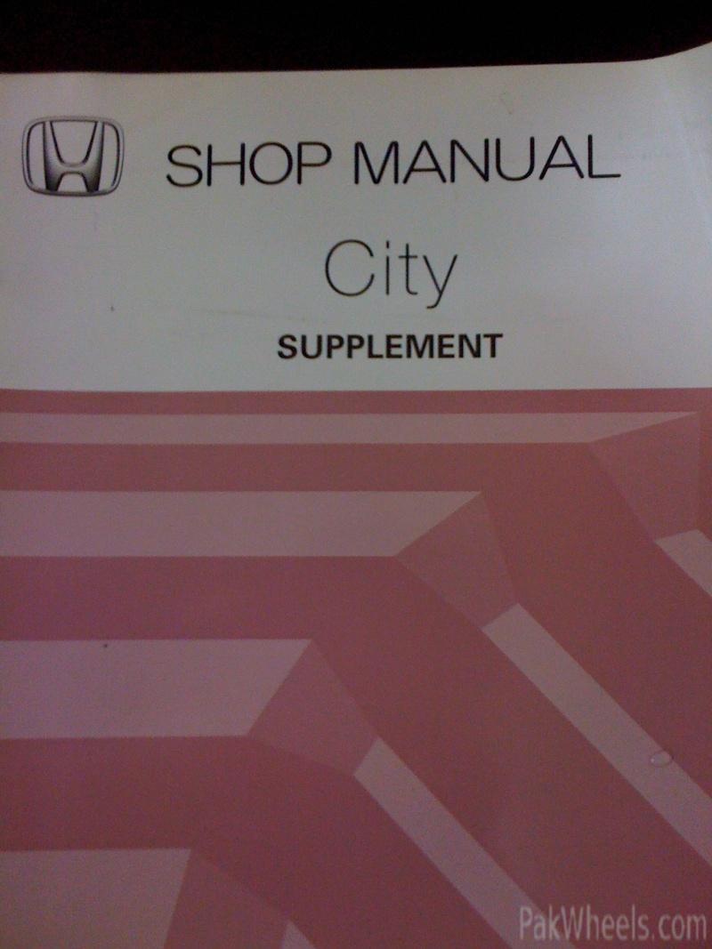honda city 2003 2008 shop manual car parts pakwheels forums rh pakwheels com manual book honda sonic 150r manual book honda city 2004
